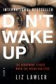 Don't wake up : a novel