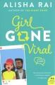 Girl gone viral : a novel
