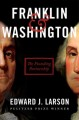 Franklin & Washington : the founding partnership