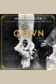 Gown, The A Novel of the Royal Wedding