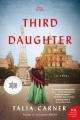 The third daughter : a novel