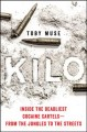 Kilo : Inside the Deadliest Cocaine Cartels|from the Jungles to the Streets