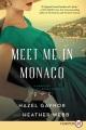Meet me in Monaco : a novel