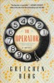 The operator : a novel