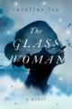 The glass woman : a novel