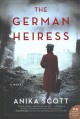 The German heiress : a novel