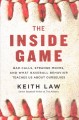 The inside game : bad calls, strange moves, and what baseball behavior teaches us about ourselves