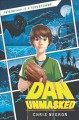 Dan, unmasked