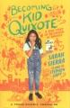 Becoming Kid Quixote : a true story of belonging in America