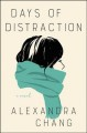 Days of distraction : a novel