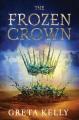The frozen crown : a novel