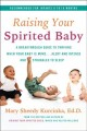 Raising your spirited baby : a breakthrough guide to thriving when your baby is more ... alert, intense, and struggles to sleep
