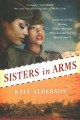 Sisters in arms : a novel of the daring Black women who served during World War II