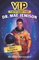 Dr. Mae Jemison : brave rocketeer
