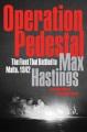 Operation Pedestal : the fleet that battled to Malta, 1942