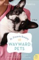 St. Francis Society for Wayward Pets : a novel