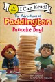 The adventures of Paddington : pancake day!