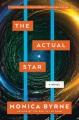 The actual star : a novel