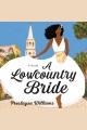A lowcountry bride : a novel