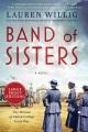 Band of sisters a novel