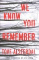 We know you remember : a novel