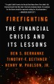 Firefighting : the financial crisis and its lessons
