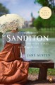 Sanditon : also including the complete texts of Lady Susan and The Watsons