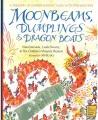 Moonbeams, dumplings & dragon boats : a treasury of Chinese holiday tales, activities & recipes