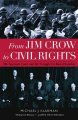 From Jim Crow to civil rights : the Supreme Court and the struggle for racial equality