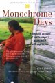 Monochrome days : a firsthand account of one teenager's experience with depression