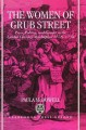 The women of Grub Street : press, politics, and gender in the London literary marketplace, 1678-1730