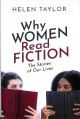 Why women read fiction : the stories of our lives