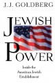 Jewish power : inside the American Jewish establishment