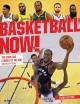 Basketball now! : the stars and stories of the NBA
