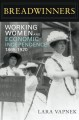 Breadwinners : working women and economic independence, 1865-1920