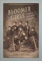 Bloomer girls : women baseball pioneers