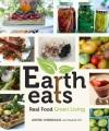 Earth eats : real food green living