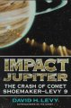 Impact Jupiter : the crash of comet Shoemaker-Levy 9