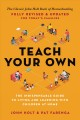 Teach Your Own: The Indispensable Guide to Living and Learning with Children at Home (Revised)