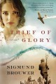 Thief of glory : a novel