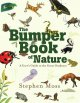 The bumper book of nature : a user's guide to the outdoors