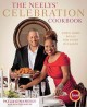 The Neelys' celebration cookbook : down-home meals for every occasion