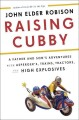 Raising Cubby : a father and son's adventures with Asperger's, trains, tractors, and high explosives