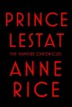 Prince Lestat  / The Vampire Chronicles