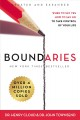 Boundaries : when to say yes, how to say no to take control of your life