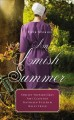 An Amish summer : four stories