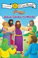 The beginner's Bible. Jesus saves the world.