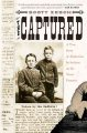 The captured :[book group in a bag] a true story of abduction by Indians on the Texas frontier