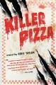 Killer Pizza : a novel