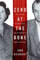 Zero at the bone : the playboy, the prostitute, and the murder of Bobby Greenlease